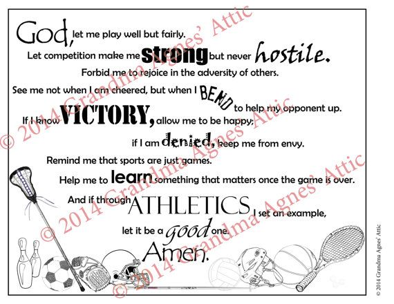 Athlete's Prayer Digital Download Donation by GrandmaAgnesAttic  For only $1.25 you will receive a artfully arranged digital download of the Athlete's Prayer. What a wonderful (and inexpensive) Christmas gift this would make for the athlete/coach who is so hard to shop for.