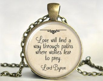 lord byron love poems | Pendant,Quote Necklace, Lord Byron, Poetry Jewelry, Word Pendant, Love ...