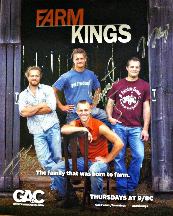 Farm Kings on GAC! NEW!! Season 2 starts tomorrow!! April 11th! Cant wait!....better than the Duck Dynasty....there're NINE brothers! :-)....,four of which are beautiful!