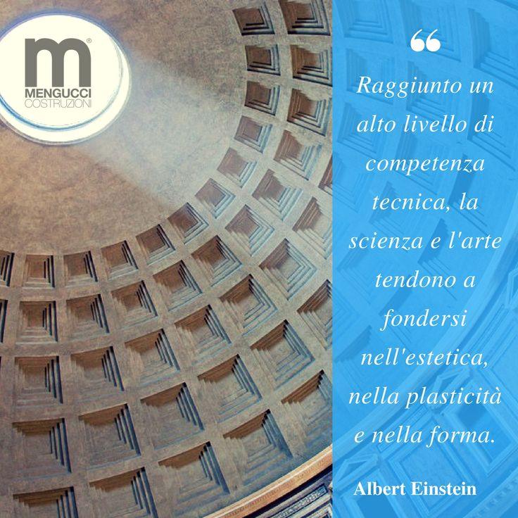 Ogni opera d'arte è la perfetta fusione tra tecnica, arte e scienza...una fusione che si traduce in forme estetiche uniche. #arte #estetica #tecnica #menguccicostruzioni