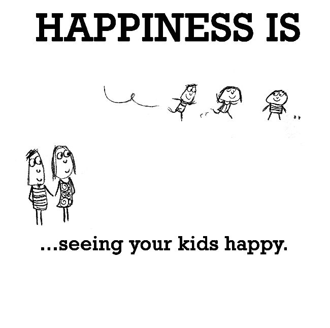 Happiness is, seeing your kids happy. - Cute Happy Quotes