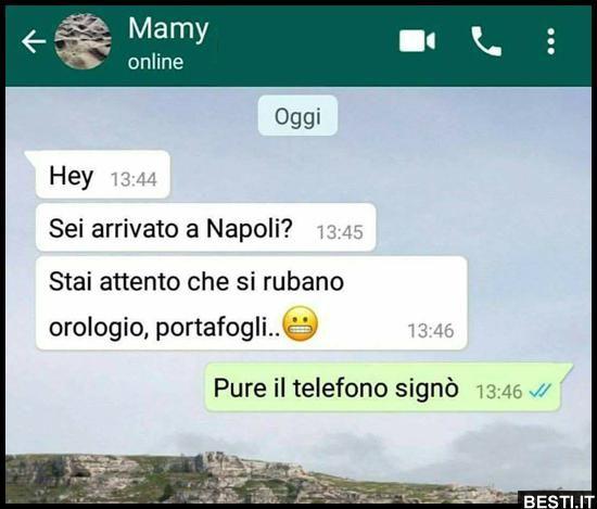 Sei arrivato a Napoli