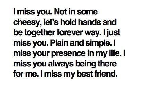 Friends, Best Friends: My Best Friends, I Miss You, Bestfriends, Quote, Truths, My Friends, Mybestfriend, Imissyou, True Stories