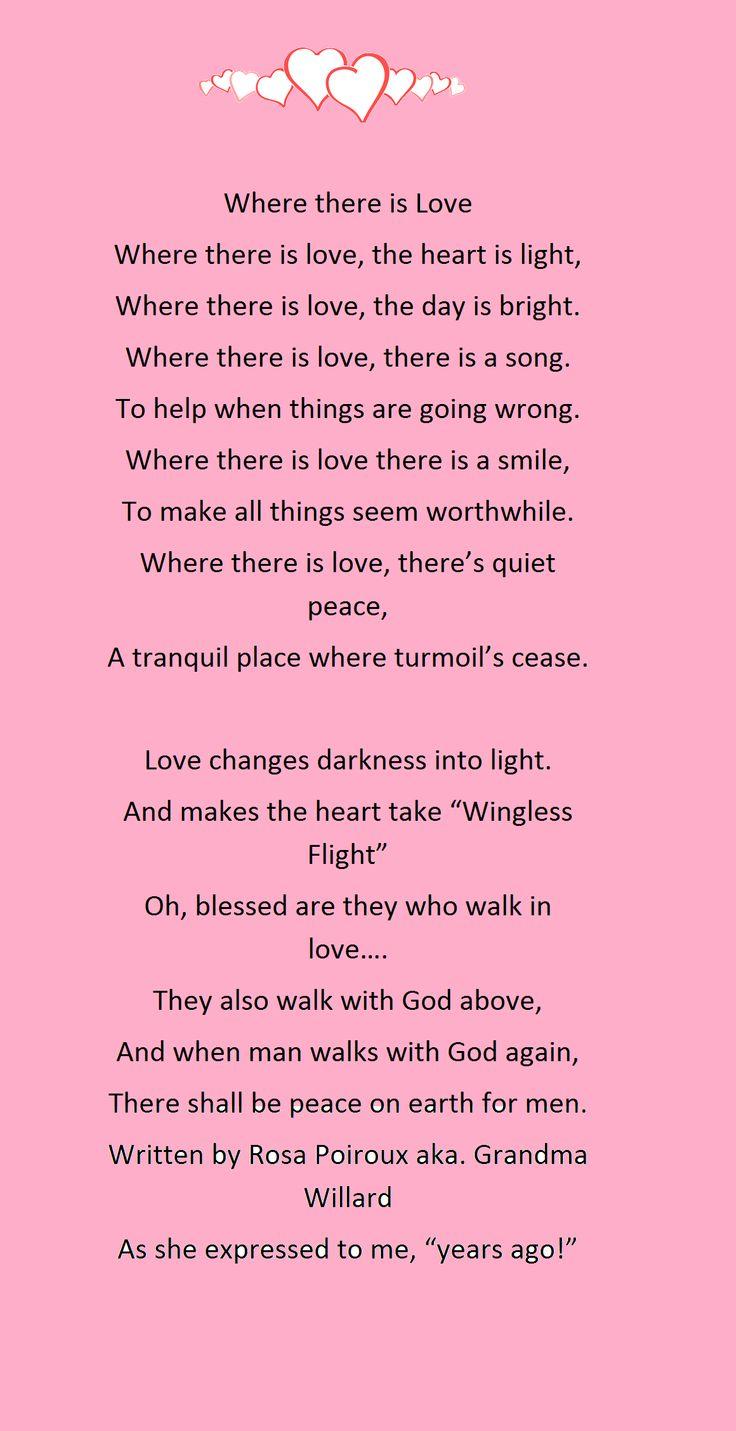 "Poem titled ""Where there is love"", possibly written by Rosa Poiroux/Willard aka. grandma Willard."