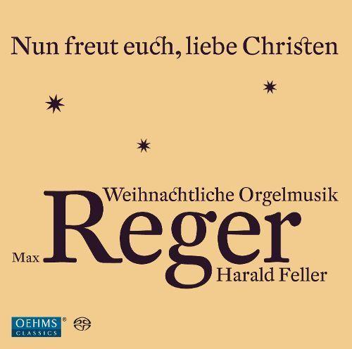 Max Reger: Weihnachtliche Orgelmusik [Super Audio Hybrid CD]