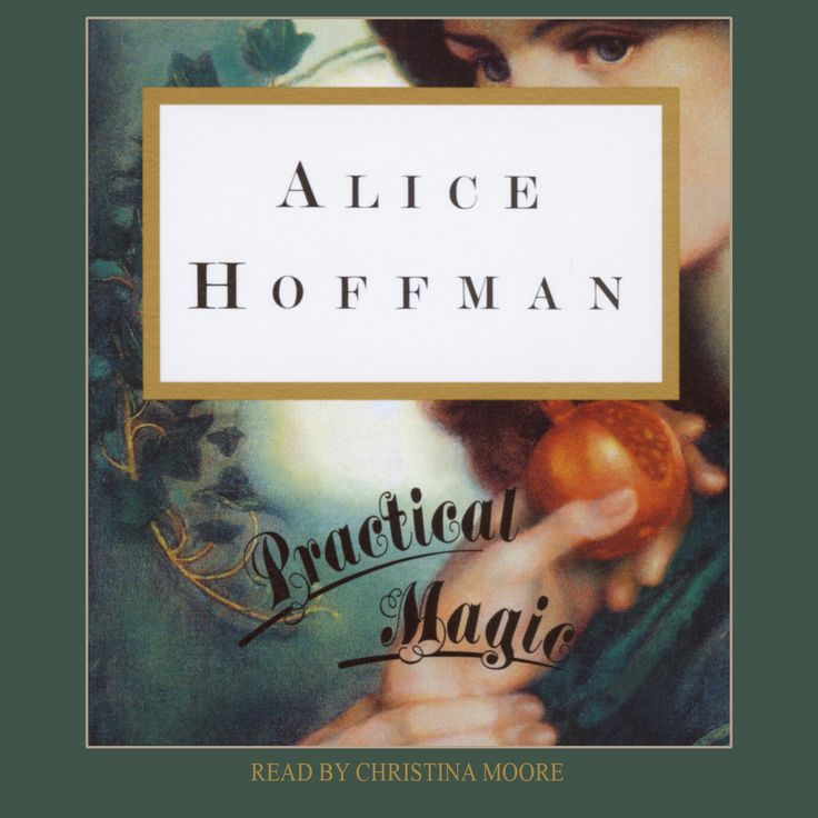72 best magic images on pinterest alchemy spirituality and witch practical magic by alice hoffman alice hoffmans enchanting witchs brew of suspense romance and magic now a major motion picture from warner bros fandeluxe Image collections