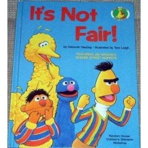 It's Not Fair! by Deborah Hautzig