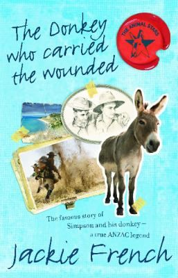 This novel is based on the lives of three true ANZAC legends and on the deeds of lesser-known but equally heroic stretcher-bearers. With research that tells us where the famous donkey came from and what happened to him after Gallipoli, Jackie French has turned history into a fascinating read.