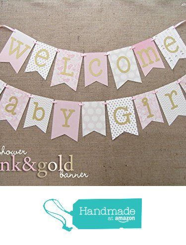 Pink and Gold Baby Shower Banner | Welcome Baby Girl from JacqsCraftyCorner https://www.amazon.com/dp/B01942GENG/ref=hnd_sw_r_pi_dp_b-VAyb939J26P #handmadeatamazon