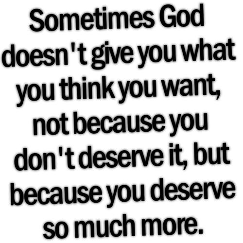 you deserve so much more