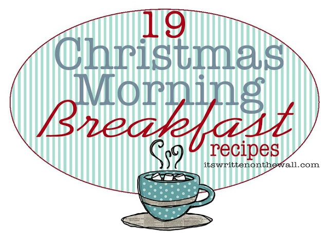 It's Written on the Wall: 20 Christmas Morning Breakfast Recipes-Overnight and Crock Pot Recipes plus more---Sweet and Savory