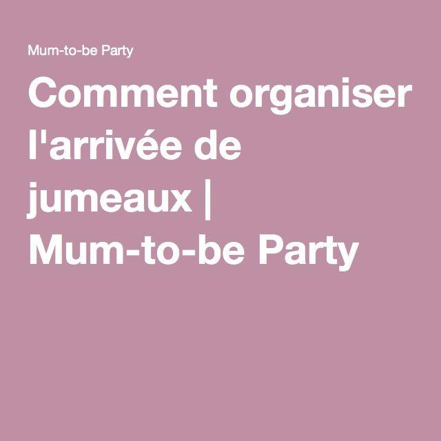 Comment organiser l'arrivée de jumeaux   Mum-to-be Party