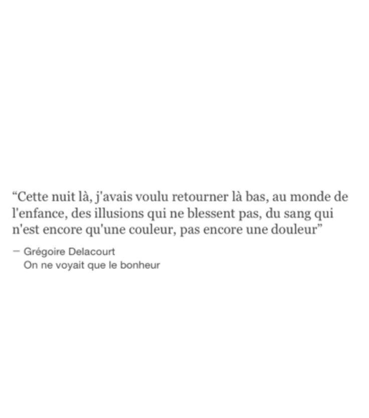 """Grégoire Delacourt """"On ne voyait que le bonheur"""""""
