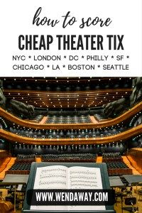 How to Score Cheap Theatre Tickets | Wend Away Travel