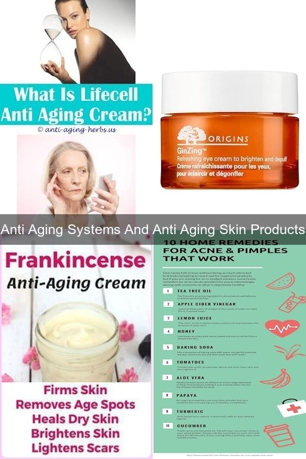 Best Aging Skin Care Products Best Proven Anti Aging Cream Aging Process In 2020 Anti Aging Skin Products Anti Aging System Skin Cream Anti Aging