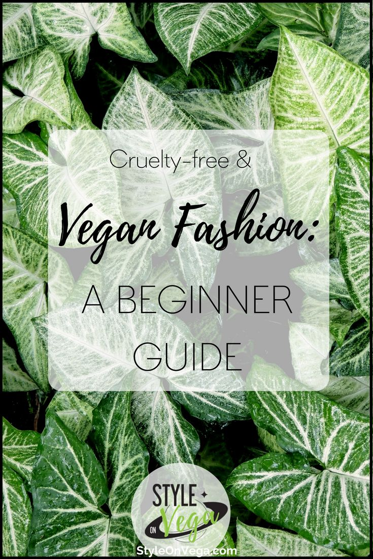Looking for a way to dress without harming animals? Congrats, you're in the right place! In this article we'll go through the whos, the whys and the whats of vegan clothing and cruelty-free fashion.   #veganfashion #veganclothing #crueltyfree