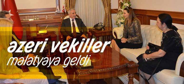 Azeri Milletvekilleri Malatya'ya Geldi