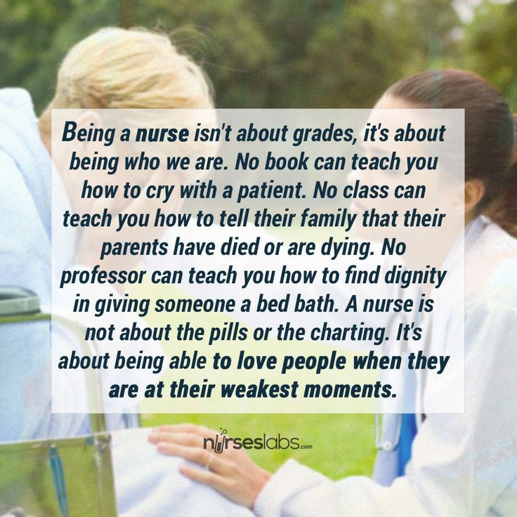 Very well said. It's not what they teach you, you have to WANT to nurse.