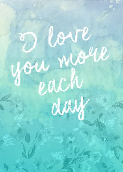 I Love You More Each Day Quote Art Print from Artifax