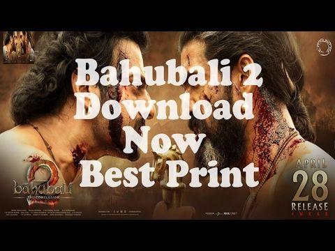 Bahubali 2 2017 Download full Movie Hindi/Telugu/Tamil