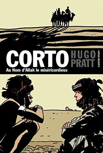 Corto Maltese, découverte à l'épisode - Tome 20 - Au nom d'Allah le miséricordieux (French Edition)