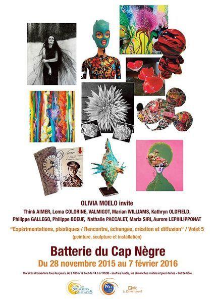 Nov 28 - Feb 7, 2016: Participation to 'Olivia Moelo Invite...' , Batterie du Cap Nègre, Six FoursBatterie Cap Nègre - Exhibition