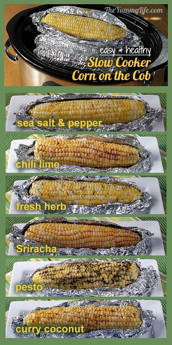 Slow Cooker Corn on the Cob. Easy, healthy, and delicious with no butter. 6 seasoning recipes..