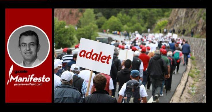 Adalet Yürüyüşü: Türkiye solunda tuhaf bir tartışma (2) – Kurtuluş Kılçer yazdı