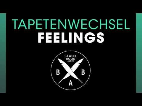 Tapetenwechsel - Feelings (Original Mix) - YouTube