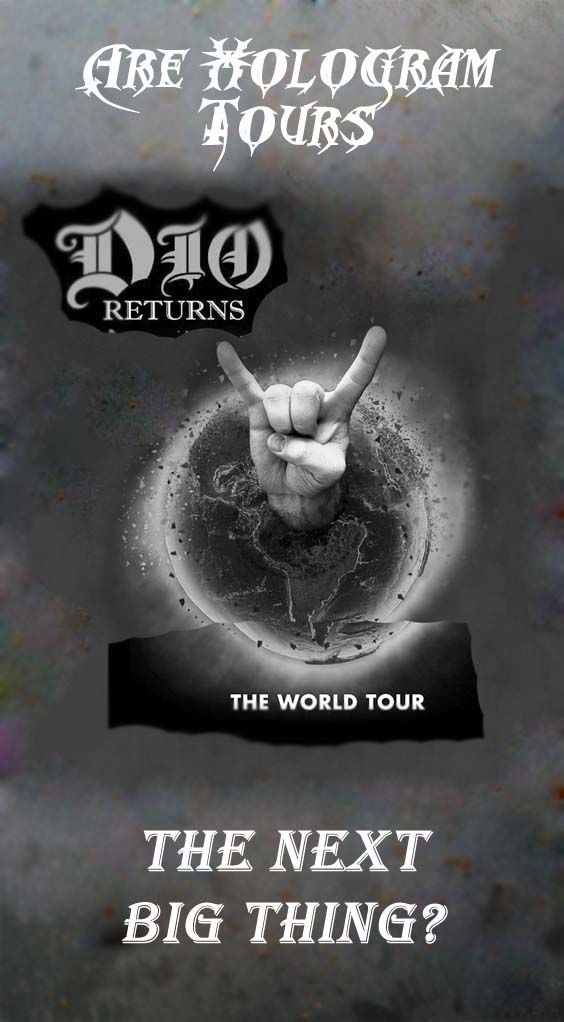 Is this the beggining of a new era? Hologram tours and metalheads united on www.chelf.net