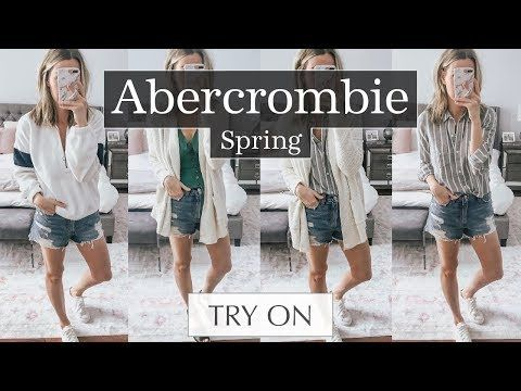 82f80fbe44a Abercrombie Try On Haul: Spring 2019 Outfit Ideas | everyday style ...