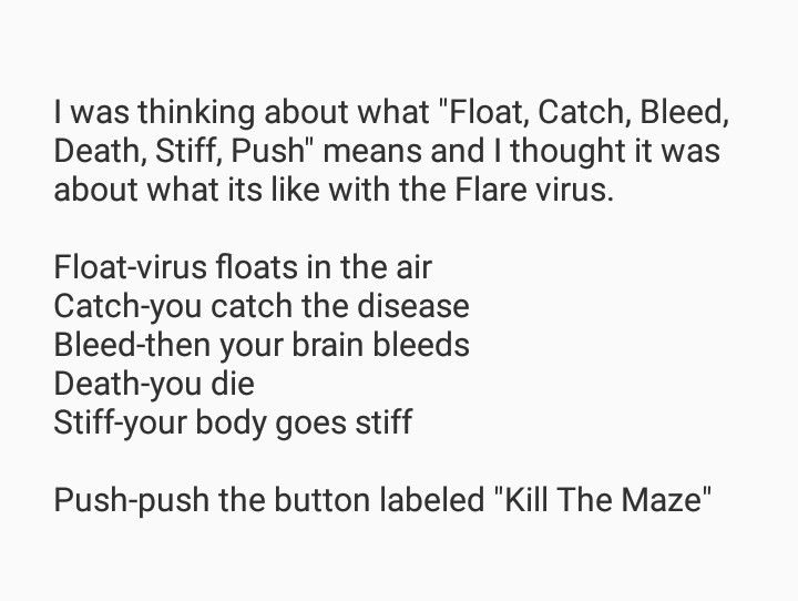 Float, Catch, Bleed, Death, Stiff, Push, KILL THE MAZE. True Meaning