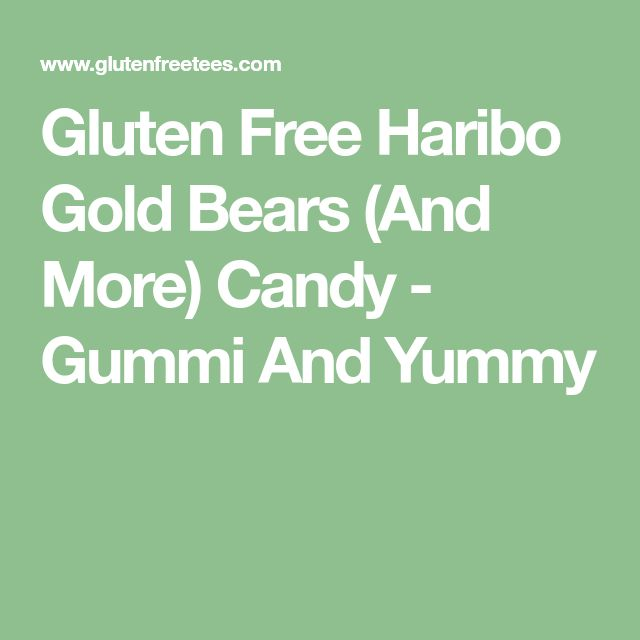 Gluten Free Haribo Gold Bears (And More) Candy - Gummi And Yummy