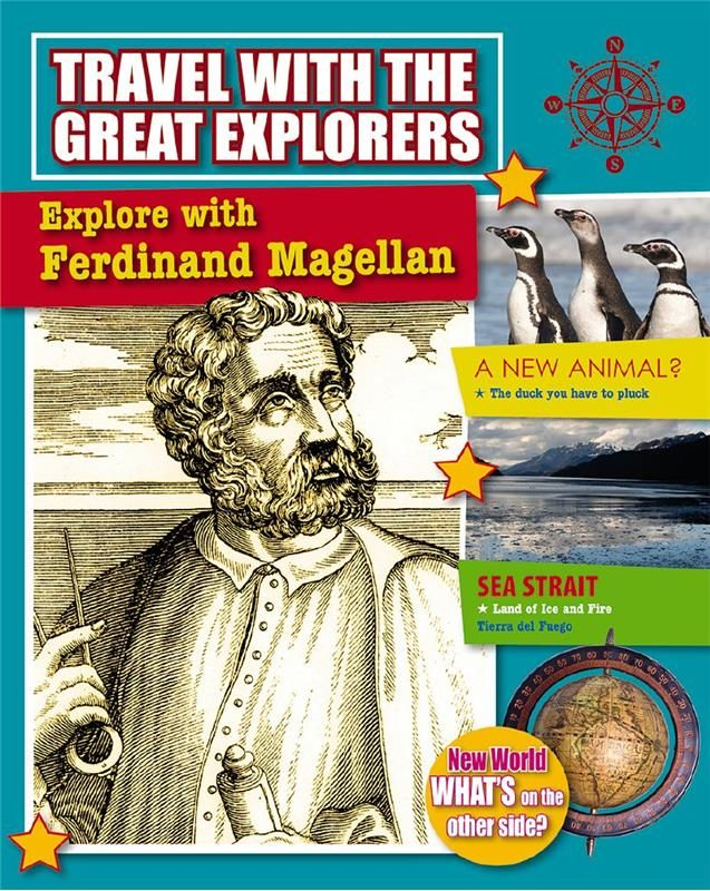 Explore with Ferdinand Magellan - Marie Powell: This exciting book follows the travels of Ferdinand Magellan who led an expedition to the Spice Islands that ended up circumnavigating the Earth. Topics include what led Magellan to sail west on behalf of Spain, life on board ship, the first-ever exploration of the Pacific Ocean, the completion of the voyage after Magellan's death in battle, and Magellan's legacy.  Note: Marie also wrote the Jacques Cartier volume of this series
