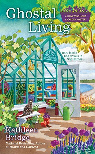 Ghostal Living (Hamptons Home & Garden Mystery) by Kathle...