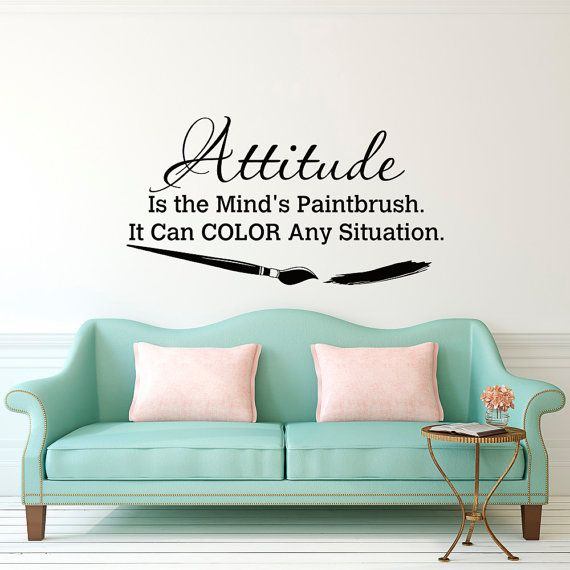 Wall Decal Quote Attitude Is The Minds Paintbrush It Can Color Any  Situation Classroom Motivational Wall