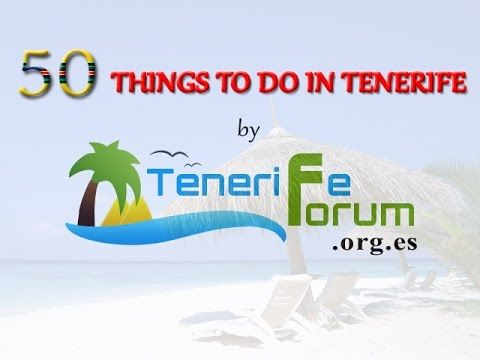 50 Things To Do In Tenerife - YouTube