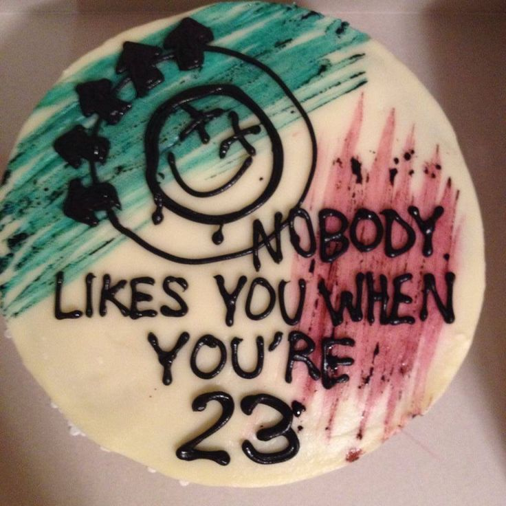 nobody likes you when you re 23 cake blink 182 cake instagram taylacakes relationship 6181