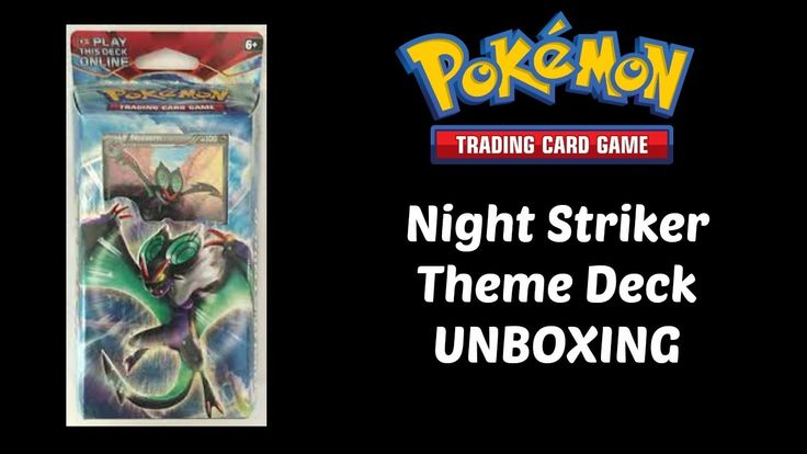Night Striker - Pokemon Theme Deck - Unboxing