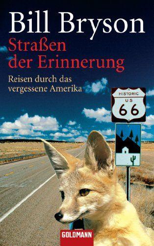 Download Straßen der Erinnerung: Reisen durch das vergessene Amerika (German…