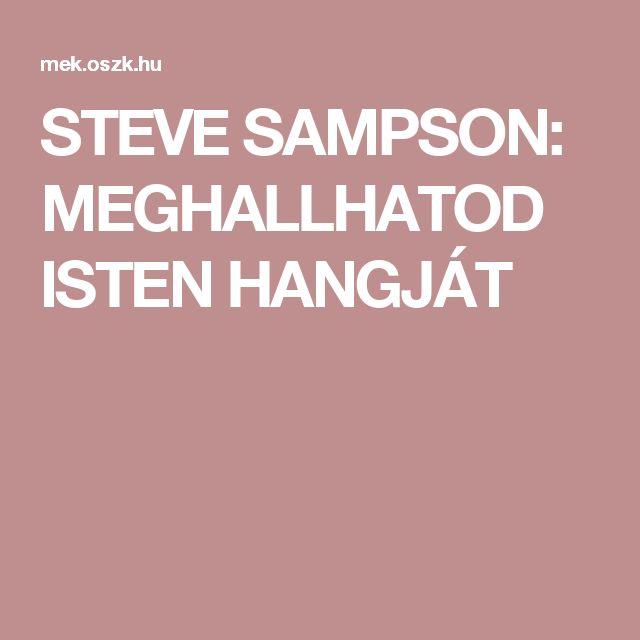STEVE SAMPSON: MEGHALLHATOD ISTEN HANGJÁT