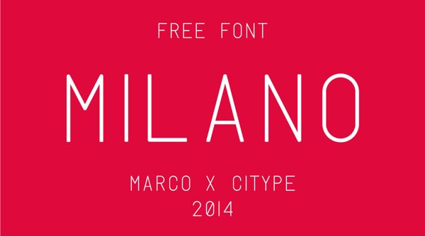Milano Free Font by Marco Oggian in 16 Free Fonts and Typefaces for January 2014