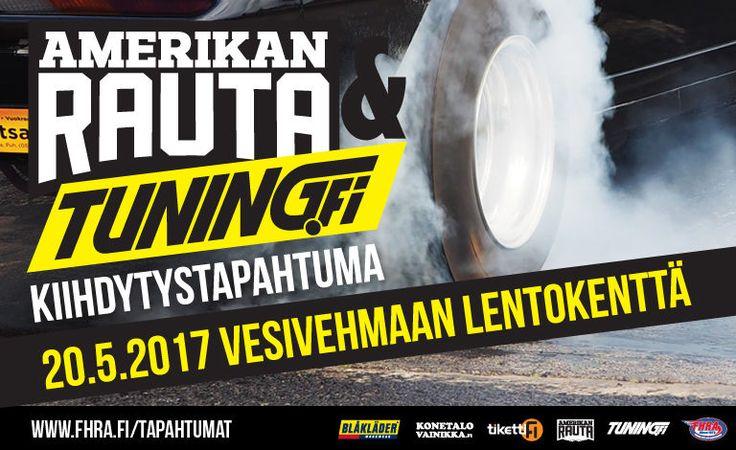 Amerikan Rauta & Tuning.fi -kiihdytystapahtuma - Vesivehmaan Lentokenttä, Vesivehmaa - 20.5.2017 - Tiketti