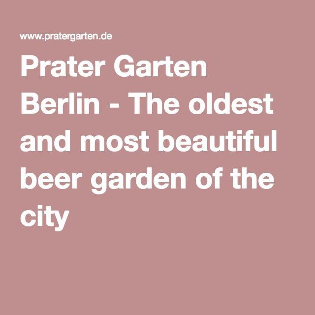Prater Garten Berlin - The oldest and most beautiful beer garden of the city