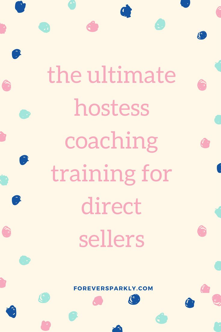 Hostess Coaching For Direct Sales | Hostess Direct Sales | Direct Sales Hostess | Facebook Party Hostess | Hostess Coaching | Training Direct Sales | Direct Sales Training