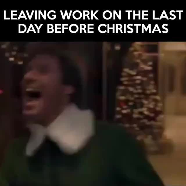 I M Outta Here Bitchessss Tag Your Work Gals Rg Movieking Christmas Inspo Leaving Work Days Before Christmas Christmas Memes