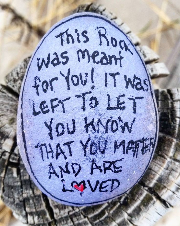 "55 Likes, 3 Comments - The Kindness Rocks Project (@thekindnessrocksproject) on Instagram: ""This rock was meant for you...it was left (posted) to let you know that you matter and are loved!…"""