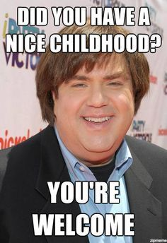 Dan Schneider, the guy responsible for All That, Kenan and Kel, Drake and Josh, The Amanda Show, iCarly and a couple other Nickelodeon shows. :)