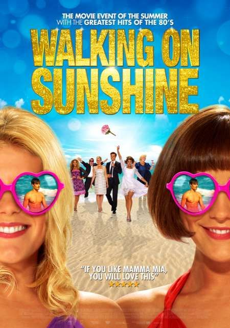 Walking on Sunshine - Set to the music of popular hit songs from the 1980s. A beautiful coastal village, present day Italy. After a whirlwind romance, Maddie is preparing to marry gorgeous Italian Raf, and has invited her sister Taylor to the wedding. Unbeknownst to Maddie, however, Raf is Taylor's ex-holiday flame, and the love of her life...