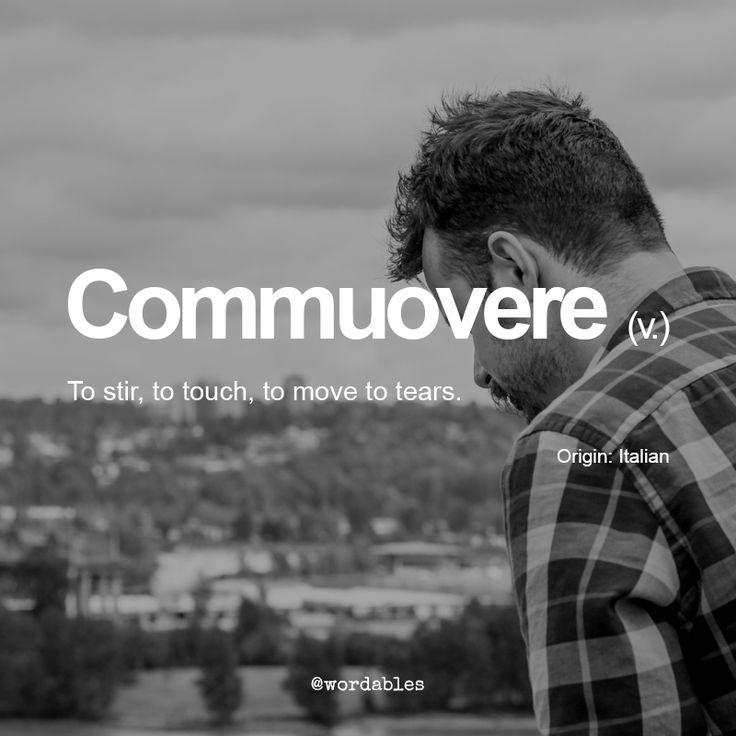 Commuovere | 5 Illuminating Italian Words You've Never Heard Before